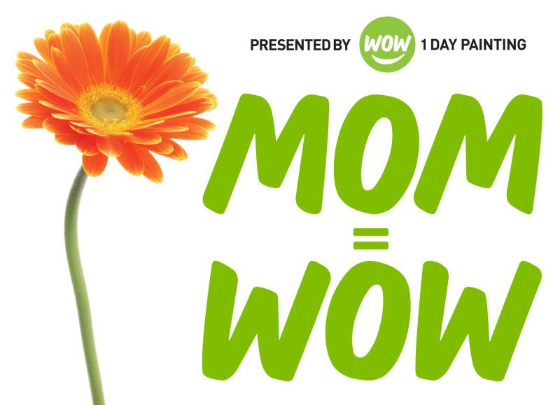 MOM = WOW (2)