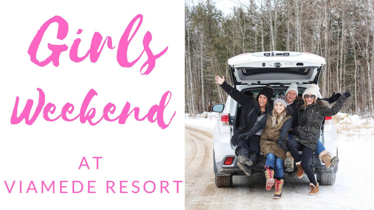 Girls Weekend at Viamede Resort
